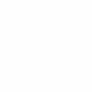 Samolepka - My power is your over