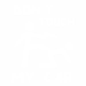 Samolepka - Don´t touch my car